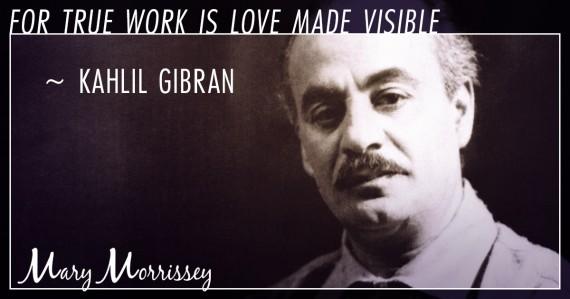 labor day kahlil gibran quote